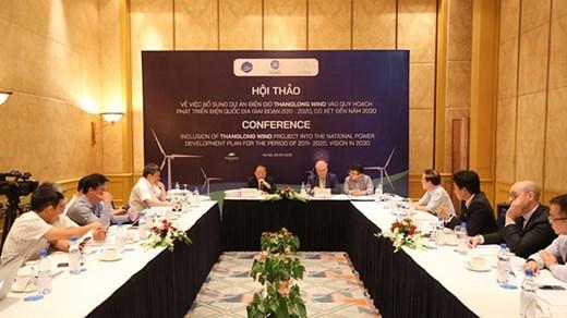 Hội thảo về việc bổ sung dự án ThangLong Wind vào Quy hoạch phát triển điện Quốc gia giai đoạn 2011-2020 có xét đến 2030